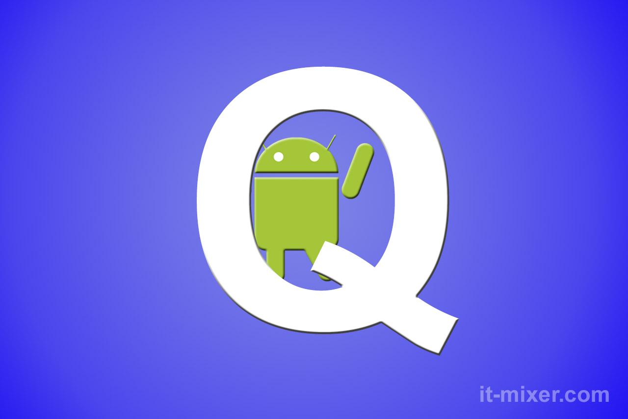 Android Q - foto: it-mixer.com