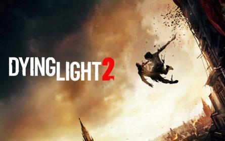 Dying Light 2 se odgađa, bez okvirnog datuma izlaska