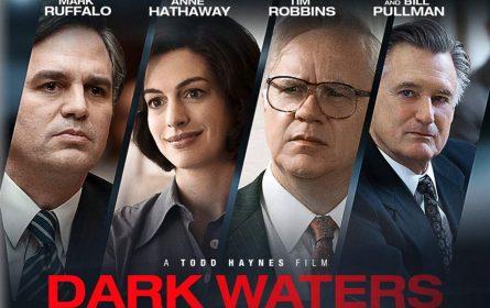 """""""Dark Waters"""" - Advokat koji je postao najgora noćna mora Duponta"""